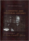 A Genetic and Cultural Odyssey: The Life and Work of L. Luca Cavalli-Sforza - Linda Stone, Paul F. Lurquin