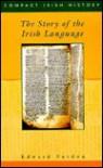 The Story Of The Irish Language (Compact Irish History) - Edward Purdon