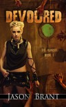 Devoured (The Hunger #1) - Jason Brant