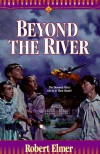 Beyond the River (The Young Underground #2) - Robert Elmer