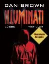 Illuminati: Illustrierte Ausgabe: Angels & Demons - Dan Brown, Axel Merz