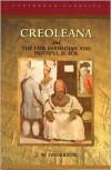 Creoleana (Caribbean Classics) - J.W. Orderson