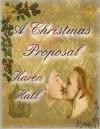 A Christmas Proposal - Karen Hall