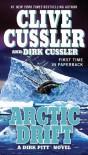 Arctic Drift (Dirk Pitt, #20) - Clive Cussler, Dirk Cussler