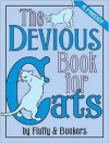 The Devious Book for Cats: A Parody - Joe Garden,  Scott  Sherman,  Janet Ginsburg,  Chris Pauls,  Anita Serwacki