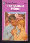 The Spotted Plume (Harlequin Romance, #2478) - Yvonne Whittal