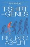 Tee-shirt and Genes - Richard Asplin