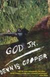 God Jr. - Dennis Cooper