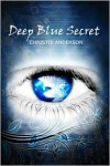 Deep Blue Secret (The Water Keepers, Book 1) - Christie Anderson