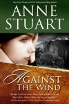 Against the Wind - Anne Stuart