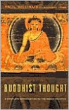 Buddhist Thought: A Complete Introduction to the Indian Tradition - Paul S. Williams, Anthony J. Tribe