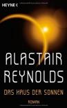 Das Haus Der Sonnen Roman - Alastair Reynolds, Norbert Stöbe