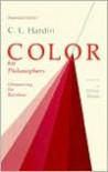 Color for Philosophers - C.L. Hardin, Mark E. Van Halsema, Arthur C. Danto