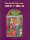 Illumination from Books of Hours (British Library) by Janet Backhouse published by British Library Publishing Division (2004) - Janet Backhouse