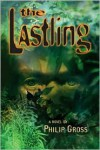 The Lastling - Philip Gross