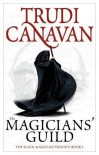 The Magicians' Guild (Black Magician Trilogy, #1) - Trudi Canavan