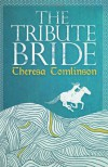The Tribute Bride - Theresa Tomlinson