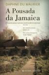 A Pousada da Jamaica - Daphne du Maurier