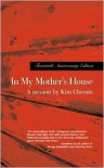 In My Mother's House - Kim Chernin