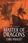 Master of Dragons (The War of Vengance, #2) - Chris Wraight