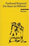 Der Bauer Als Millionar (French Edition) - Ferdinand Raimund