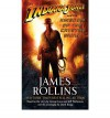 Indiana Jones and the Kingdom of the Crystal Skull (TM) - James Rollins, David Koepp