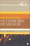 Os tambores de São Luis - Josué Montello