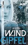 Unvergessen wie der Wind am Gipfel - Susan Clarks