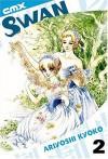 Swan: Volume 2 - Kyoko Ariyoshi