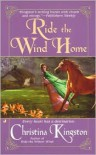 Ride the Wind Home - Christina Kingston