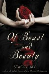 Of Beast and Beauty - Stacey Jay
