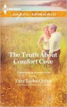 The Truth About Comfort Cove - Tara Taylor Quinn