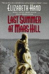 Last Summer at Mars Hill - Elizabeth Hand