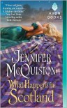 What Happens in Scotland - Jennifer McQuiston
