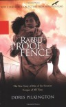 Rabbit-Proof Fence: The True Story of One of the Greatest Escapes of  All Time - Doris Pilkington, Nugi Garimara