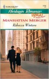 Manhattan Merger - Rebecca Winters