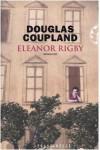 Eleanor Rigby - Douglas Coupland, Loretta Colosio