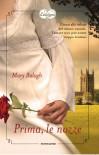 Prima, le nozze -  Mary Balogh