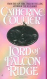 Lord of Falcon Ridge - Catherine Coulter