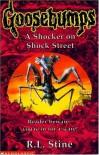 A Shocker on Shock Street (Goosebumps, #35) - R.L. Stine