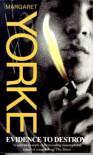 Evidence to Destroy - Margaret Yorke