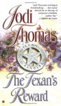 The Texan's Reward - Jodi Thomas