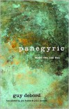 Panegyric - Guy Debord,  James Brook (Translator),  John McHale (Translator)