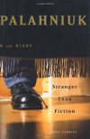 Stranger Than Fiction: True Stories - Chuck Palahniuk