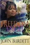 Freedom Angel - John Burdett