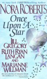 Once upon a Star - 'Nora Roberts',  'Jill Gregory',  'Ruth Ryan Langan',  'Marianne Willman'
