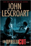 The Ophelia Cut (Dismas Hardy Series #14) - John Lescroart
