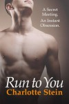 Run To You - Charlotte Stein