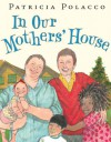 In Our Mothers' House - Patricia Polacco