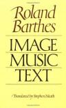 Image-Music-Text - Roland Barthes, Stephen Heath
